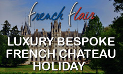 LUXURY FRENCH CHATEAU HOLIDAY